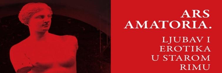"""Izložba """"Ars amatoria. Ljubav i erotika u starom Rimu"""" u Puli"""